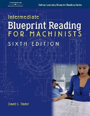 Blueprint Reading for Machinists By Taylor, David L.